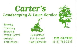 Carter's Landscaping & Lawn Service  Tim Carter 513-769-3337